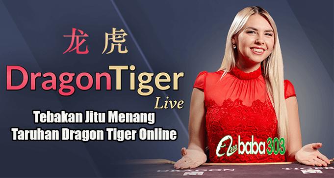 Tebakan Jitu Menang Taruhan Dragon Tiger Online